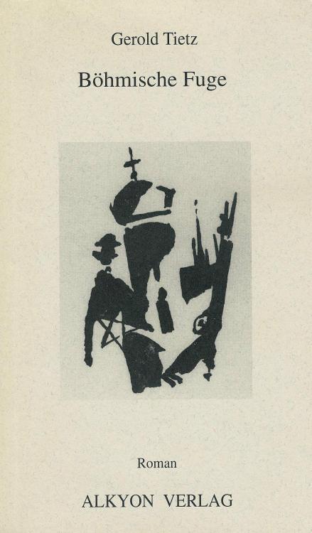Gerold-Tietz-Boehmische-Fuge-Buch-Umschlag-Alkyon-Verlag-ISBN-9783926541819-Front-Vorderseite