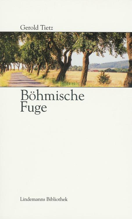 Gerold-Tietz-Boehmische-Fuge-Buch-Umschlag-Info-Verlag-ISBN-9783881903936-Front-Vorderseite