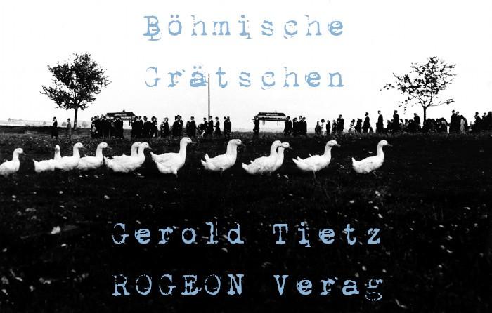 AnGerold-Tietz-Boehmisches-Graetschen-Roman-ROGEON-Verlag-eBook-Titelbildr
