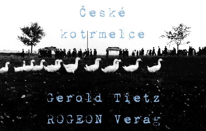 Gerold-Tietz-Ceske-Kotrmelce-Roman-ROGEON-Verlag-eBook-Titelbild