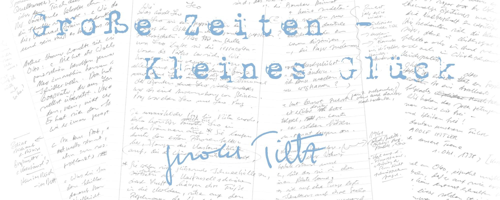 Gerold-Tietz-Grosse-Zeiten-kleines-Glueck-Schriftbild